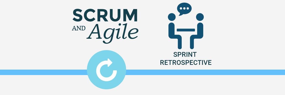 Scrum and Agile – How to do a Sprint Retrospective | Agile